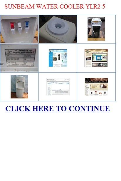 Sunbeam water cooler manual ylr2 5 87h3