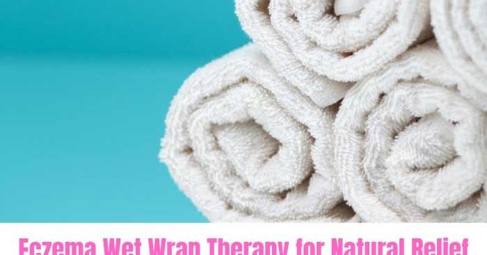 eczema wet wrap instructions