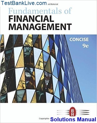 Fundamentals of financial management 13th edition solutions manual pdf