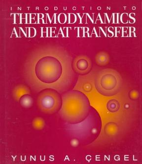 Introduction to thermodynamics and heat transfer 2nd edition solution manual