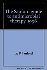 Sanford guide to antimicrobial therapy pdf